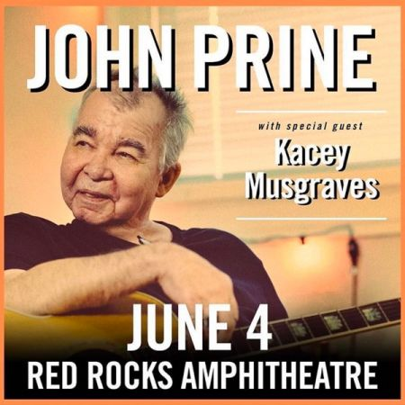 You don't want to miss John Prine and Kacey Musgraves at Red Rocks!
