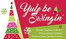 Yule be Swingin' tickets at Infinite Energy Theater in Duluth