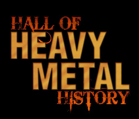 Legendary musicians and music industry executives will join together to be inducted into the annual Hall of Heavy Metal History Induction Ce