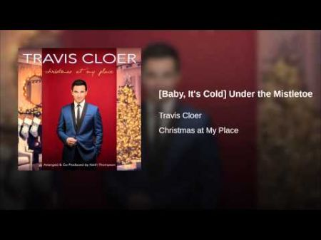 Celebrate 'Christmas At My Place' with Travis Cloer At The Space Las Vegas