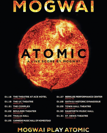 Scottish band Mogwai will perform their soundtrack album Atomic for North American audiences on an upcoming tour.