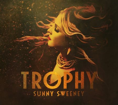 Sunny Sweeney to release her fourth studio album Trophy on March 10, 2017.