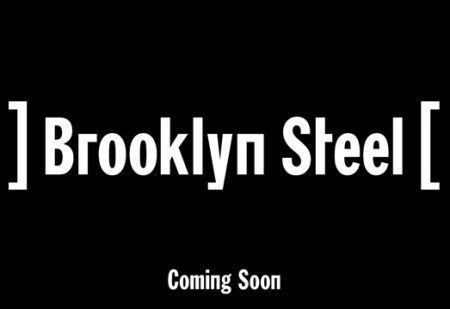 Bowery Presents plans to open Brooklyn Steel in NYC in spring 2017.