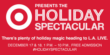 The winter feel of the North Pole comes to downtown L.A. this weekend for the Holiday Spectacular presented by Target.