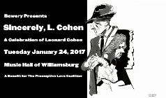 Sincerely, L. Cohen: A Celebration of Leonard Cohen tickets at Music Hall of Williamsburg in Brooklyn