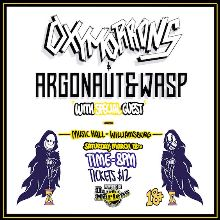 Oxymorrons / Argonaut & Wasp tickets at Music Hall of Williamsburg in Brooklyn