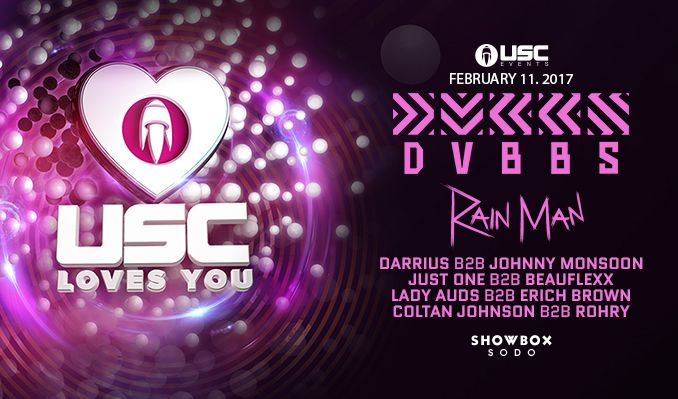 USC Loves You with DVBBS tickets at Showbox SoDo in Seattle