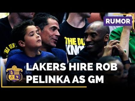 Lakers hire Rob Pelinka to replace Mitch Kupchak as general manager