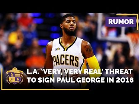 Pacers forward Paul George 'very, very real' threat to sign with Lakers