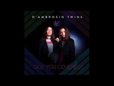 Interview: D'Ambrosio Twins have 'Got You Covered' with new single