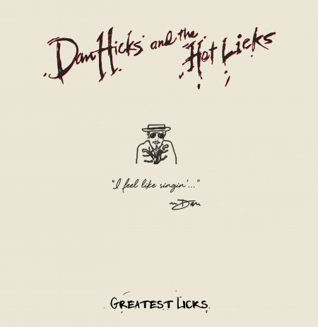 Dan Hicks' hot licks gathered for greatest hits collection