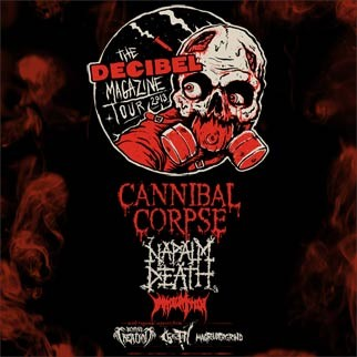 Decibel Magazine Tour 2013 featuring Cannibal Corpse