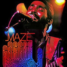 Maze Featuring Frankie Beverly - Happy feelings - Live In New Orleans