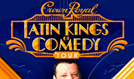 Crown Royal Latin Kings Of Comedy