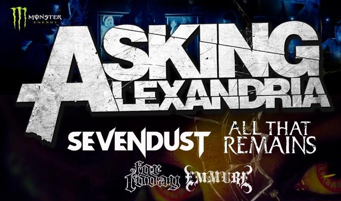 Asking Alexandria • Sevendust