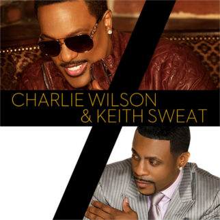 Charlie Wilson & Keith Sweat