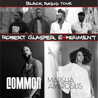 Common & Marsha Ambrosius with The Robert Glasper Experiment