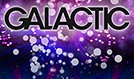 GALACTIC tickets at El Rey Theatre in Los Angeles