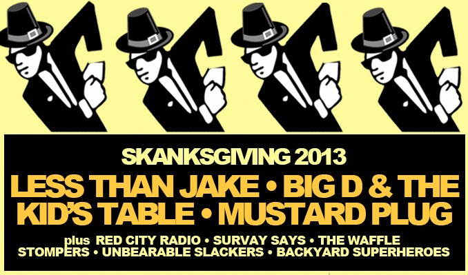 Less Than Jake • Big D and the Kids Table • Mustard Plug