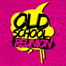 Old School Reunion