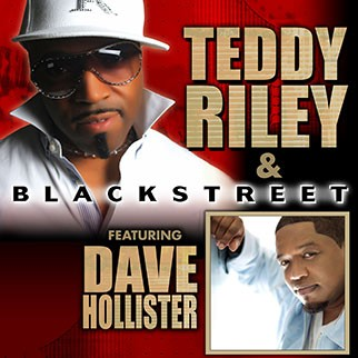 Teddy Riley & Blackstreet featuring Dave Hollister