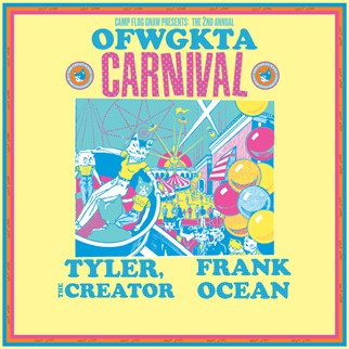 The 2nd Annual Odd Future Wolf Gang Kill Them All Carnival with Tyler, The Creator & Frank Ocean