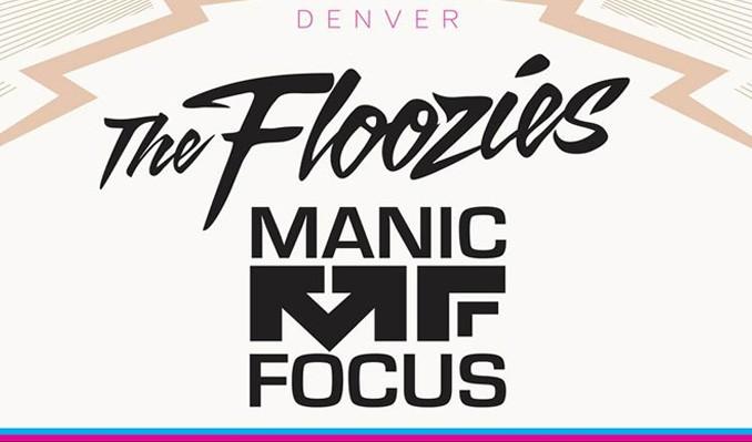 The Floozies / Manic Focus