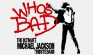 Who's Bad: A Tribute to Michael Jackson tickets at Mill City Nights in Minneapolis