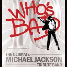 Who's Bad: A Tribute to Michael Jackson